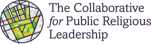 The Collaboritive for Public Religious Leadership