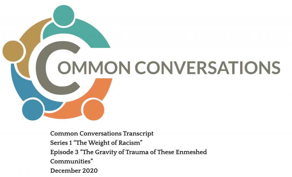 Common Conversations Series 1 Episode 3 Transcript