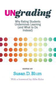 Ungrading book cover (Blum, 2020)