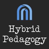 Hybrid Pedagogy