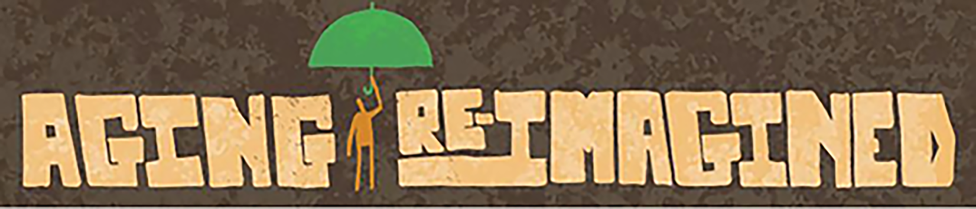Aging Re-imagined Banner