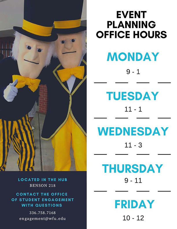 Spring 2019 Event Planning Office Hours at the Hub: Monday 9-1 Tuesday 11-1 Wednesday 11-3 Thursday 9-11 and 2-4 Friday 10-12