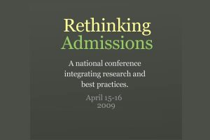 Rethinking Admissions Conference 2009