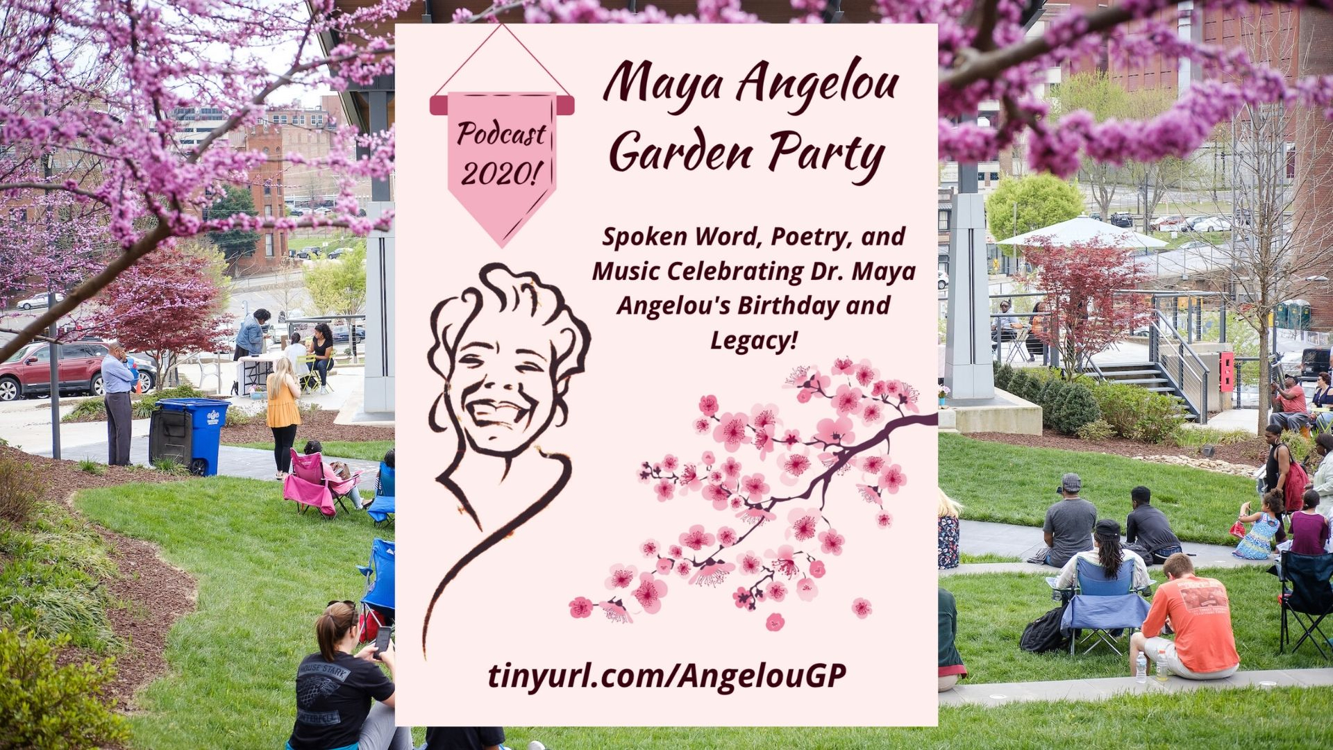 Maya Angelou Garden Party Podcast Flyer