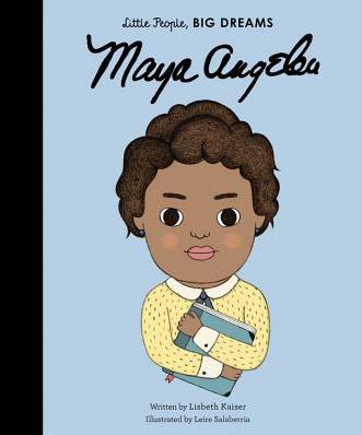 Maya Angelou (Little People, BIG DREAMS #4) (Hardcover)