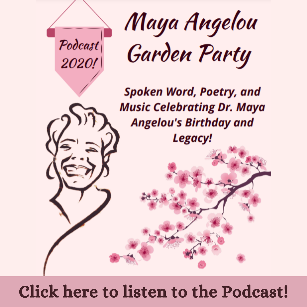 Maya Angelou Garden Party Podcast
