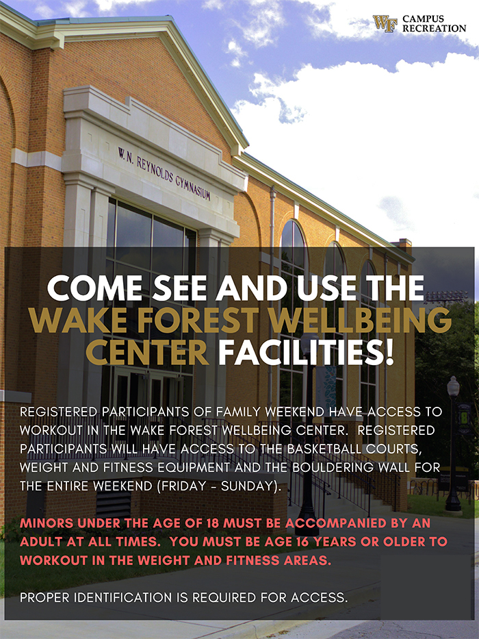 Registered families are invited to experience the new Wake Forest Wellbeing Center during the weekend!