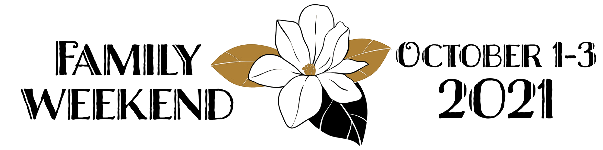 WFU Family Weekend 2021 Logo shows a Magnolia Flower and the event date, Octobe 1-3, 2021