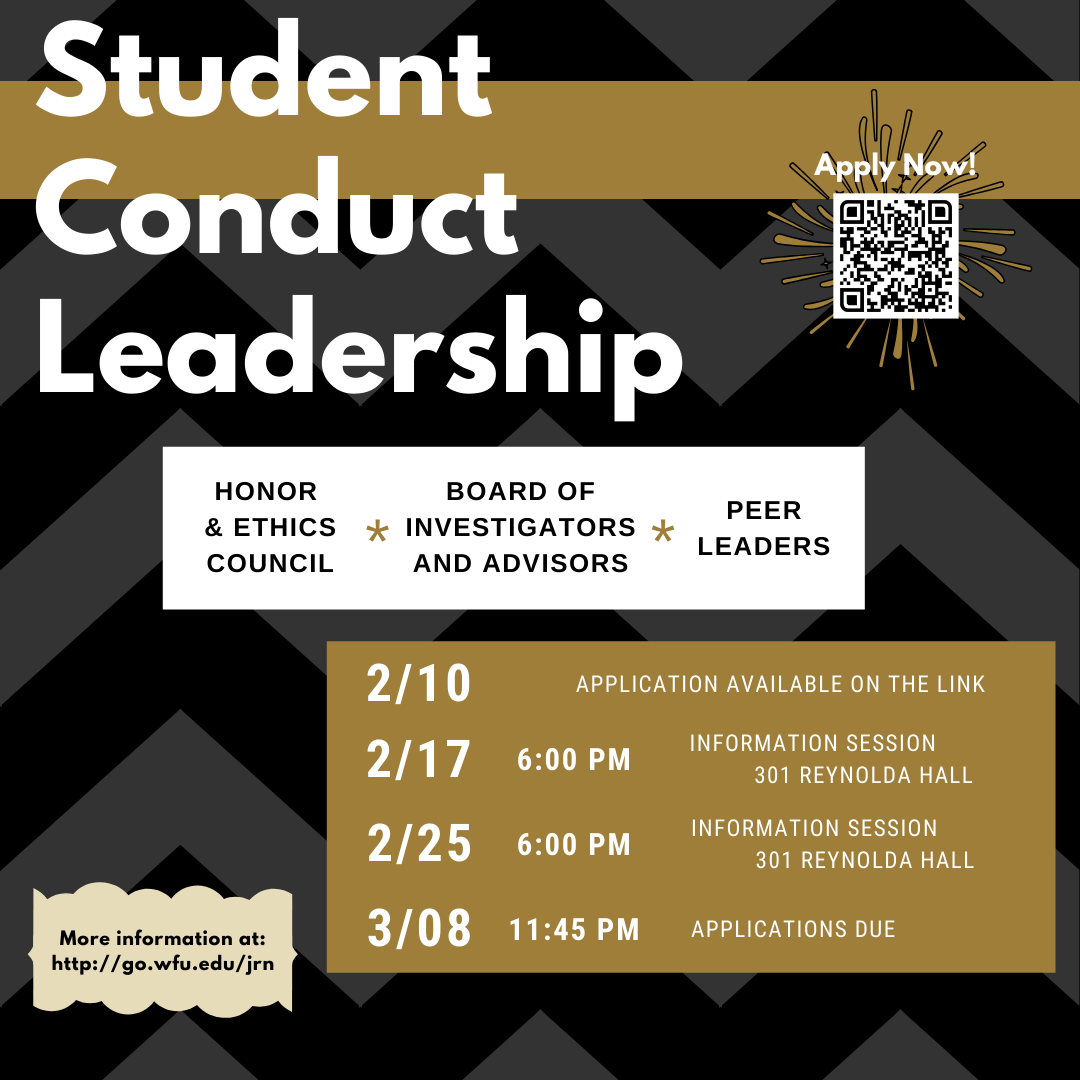 Student Conduct Leadership Flyer. There are three positions available: Board of Investigators and Advisors, Honor and Ethics Council, and Peer Leaders. The Application Timeline is below