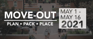 Move-Out : May 1-16 2021. Plan, Pack, Place.