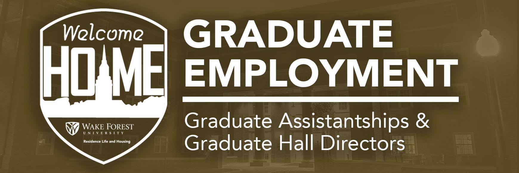 Graduate Employment: Graduate Assistantships and Graduate Hall Directors
