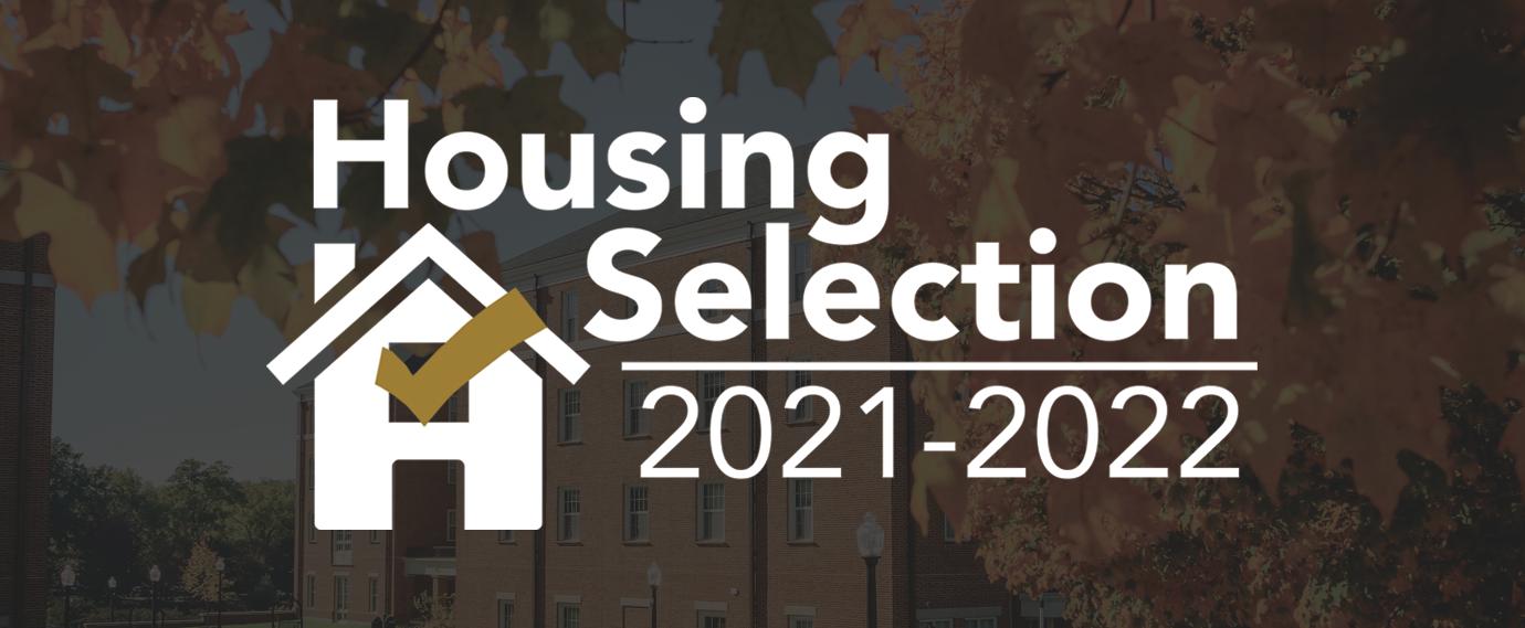 Housing Selection 2021-2022 Website Banner