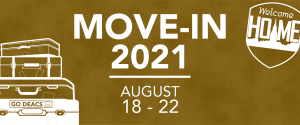 Move-In 2021 - August 18-22