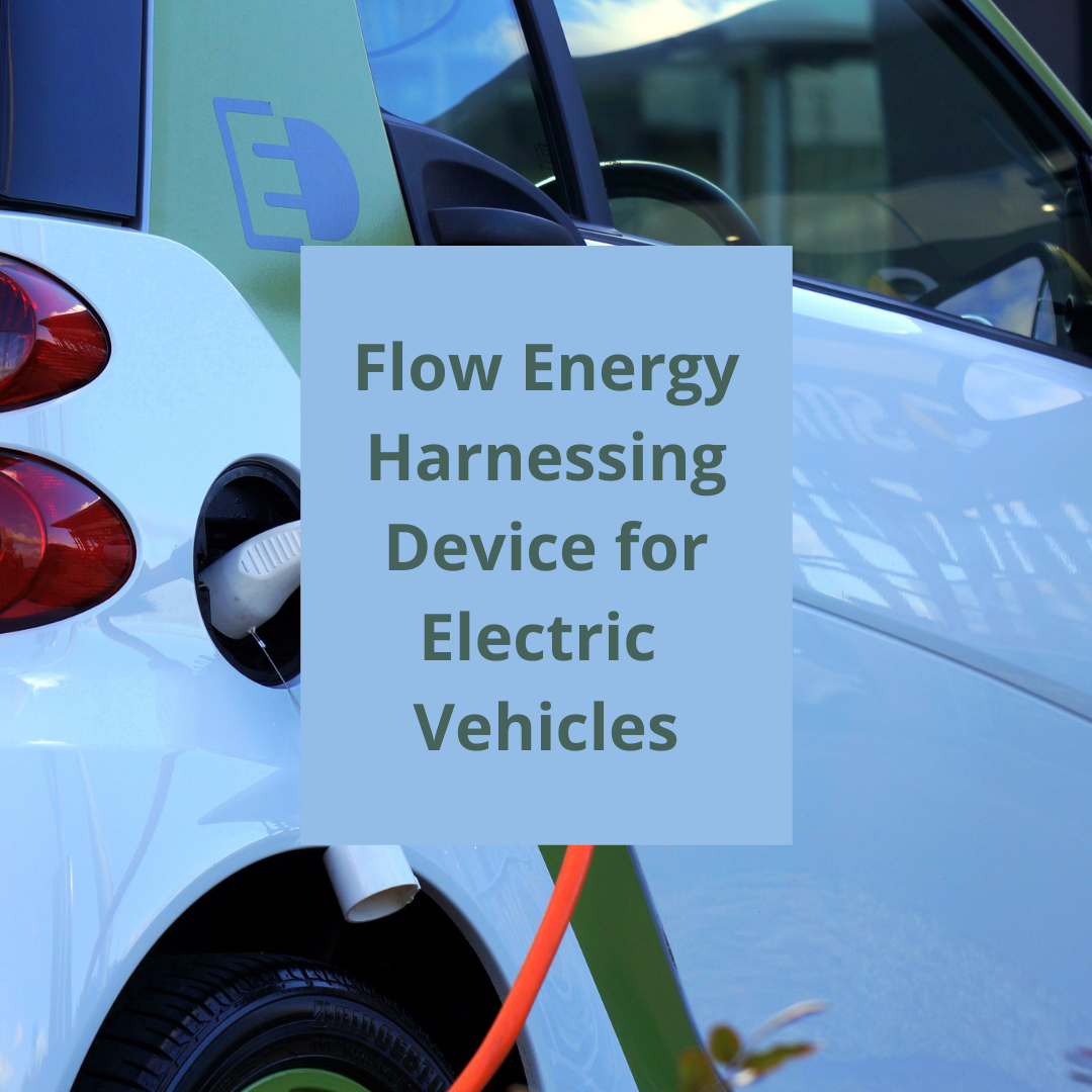 Flow Energy harnessing device for electrical vehicles