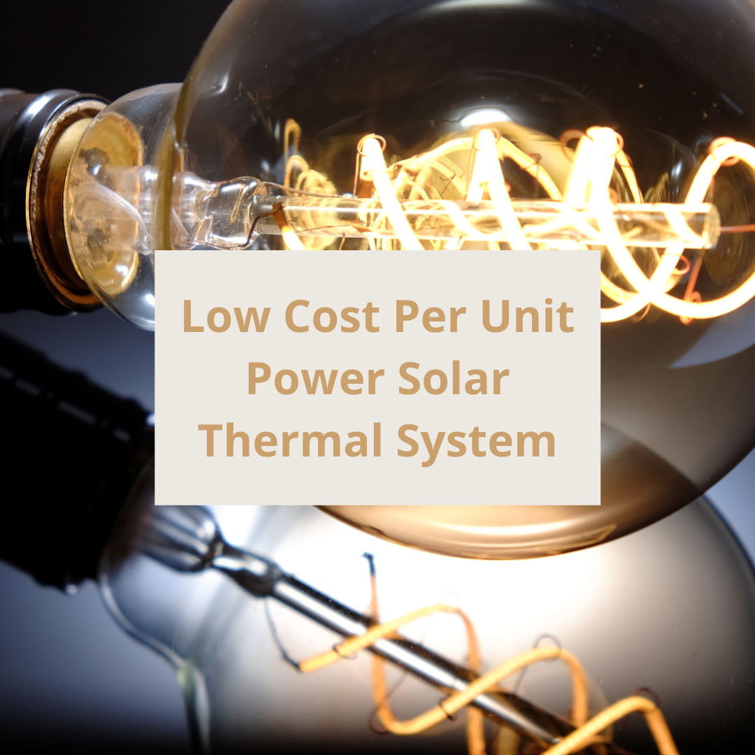 low cost per unit power solar thermal system