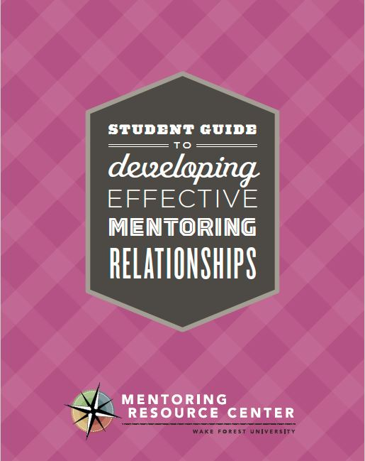 Student Guide to Developing Effective Mentoring Relationships