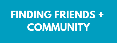 Finding friends and community