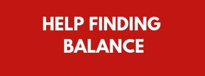 help finding balance