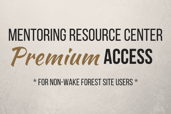 Mentoring Resource Center Premium Access, for non-Wake Forest site users