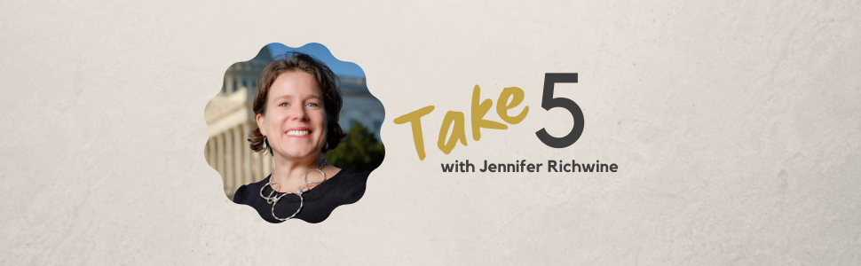 Take 5 with Jennifer Richwine
