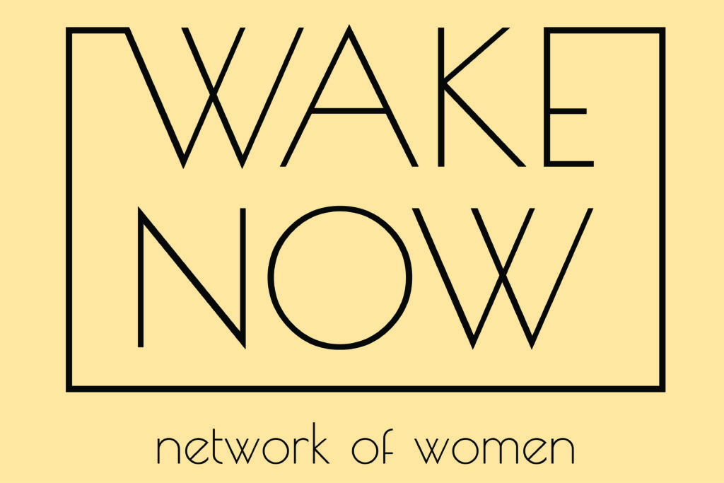 <span>WAKE</span> NOW (Network of Women) Featured Image