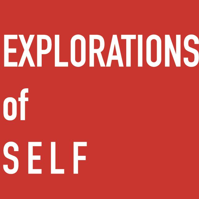 Explorations of Self