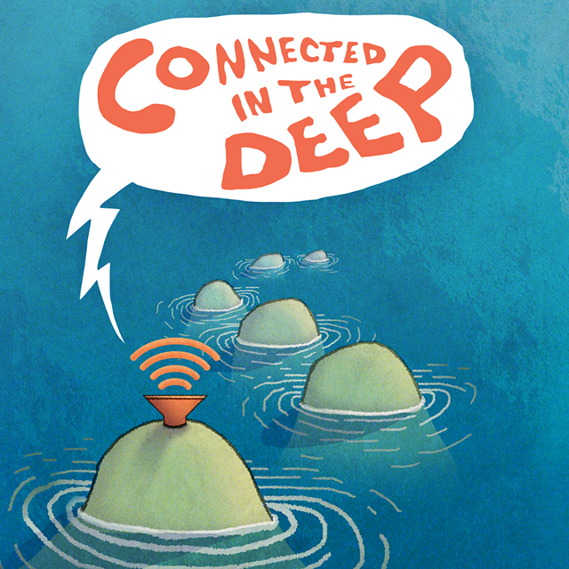 Connected in the Deep