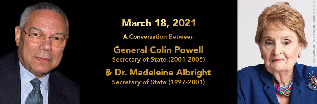 Colin Powell, Madeline Albright
