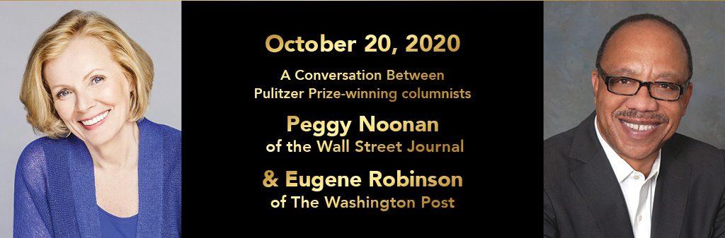 Peggy Noonan, Eugene Robinson