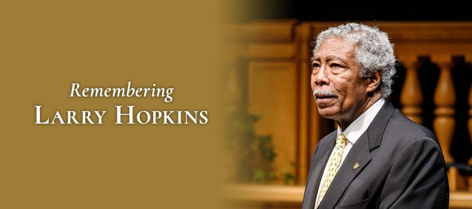 Remembering Larry Hopkins