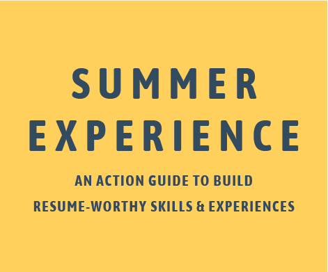 Summer Experience: An action guide to build resume-worthy skills & experiences