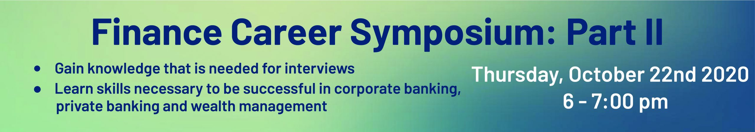 Finance Career Symposium: Part II