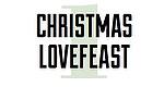 Christmas Lovefeast