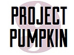 Project Pumpkin