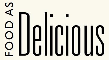 Food as Delicious