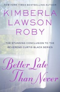 Book jacket of Better Late Than Never