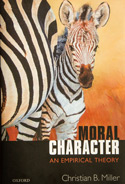 Christian Miller's book, Moral Character