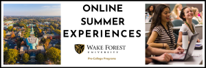 Banner for the Wake Forest University Pre-College Programs' online summer experiences