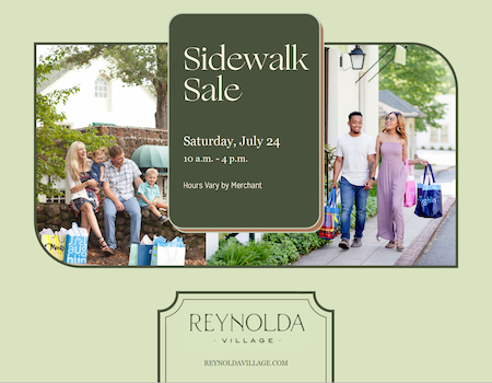 """2021 Reynolda Village sidewalk sale flyer with the text """"Sidewalk Sale: Saturday, July 24, 10 a.m. to 4 p.m."""" with the Village logo and two photos of families shopping"""