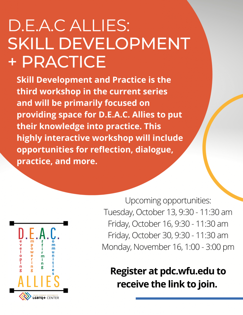 Announcement of DEAC Allies Skill Development and Practice Workshops, information below.