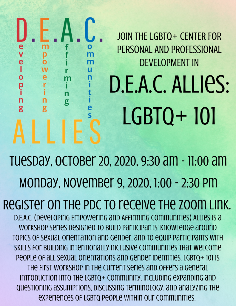 Announcement of DEAC Allies LGBTQ+ 101 fall workshops, information below