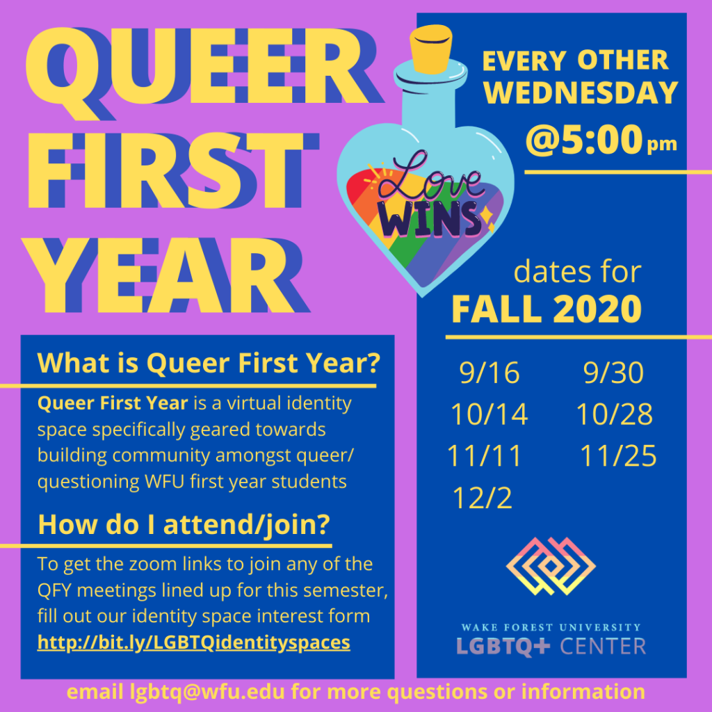 Flyer for Fall 2020 Queer First Year, information available below or on identity space page