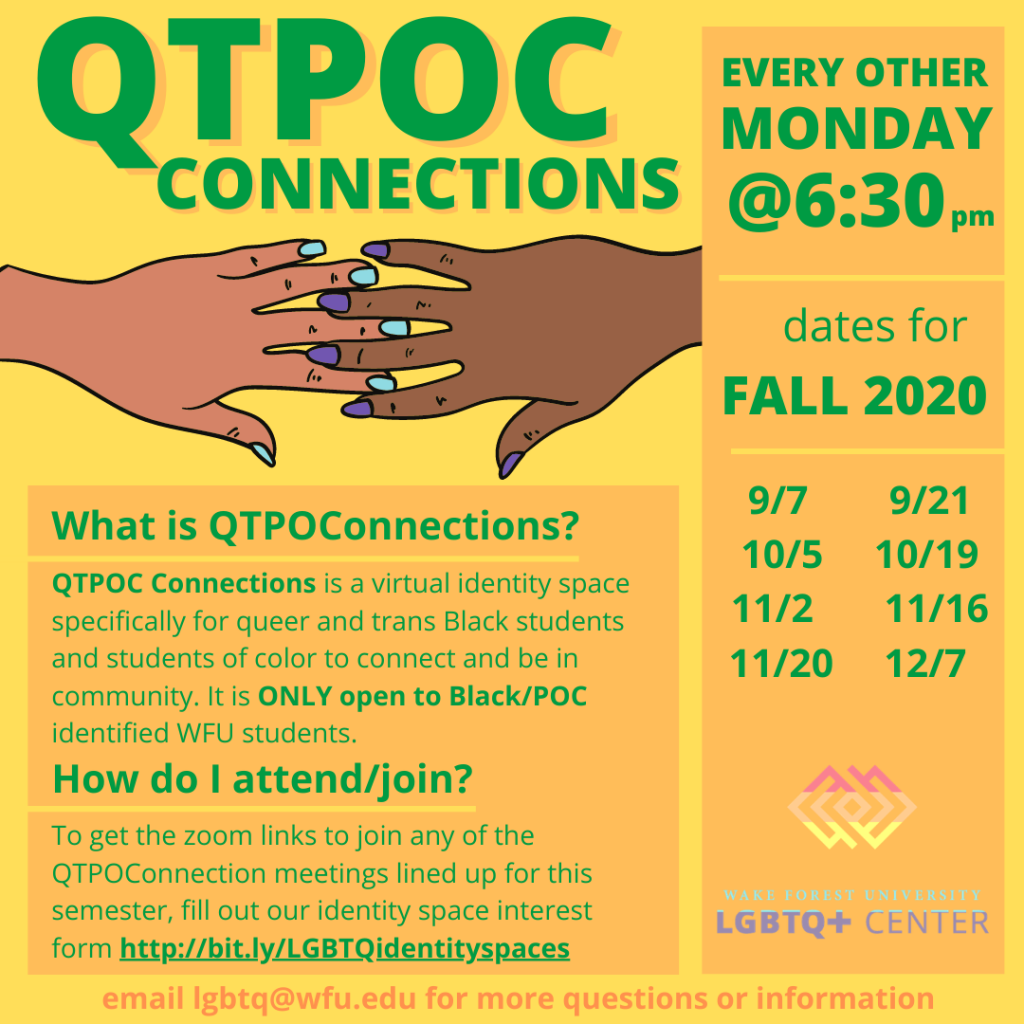 Flyer for QTPOC Connections identity space, with more information below and on identity space page