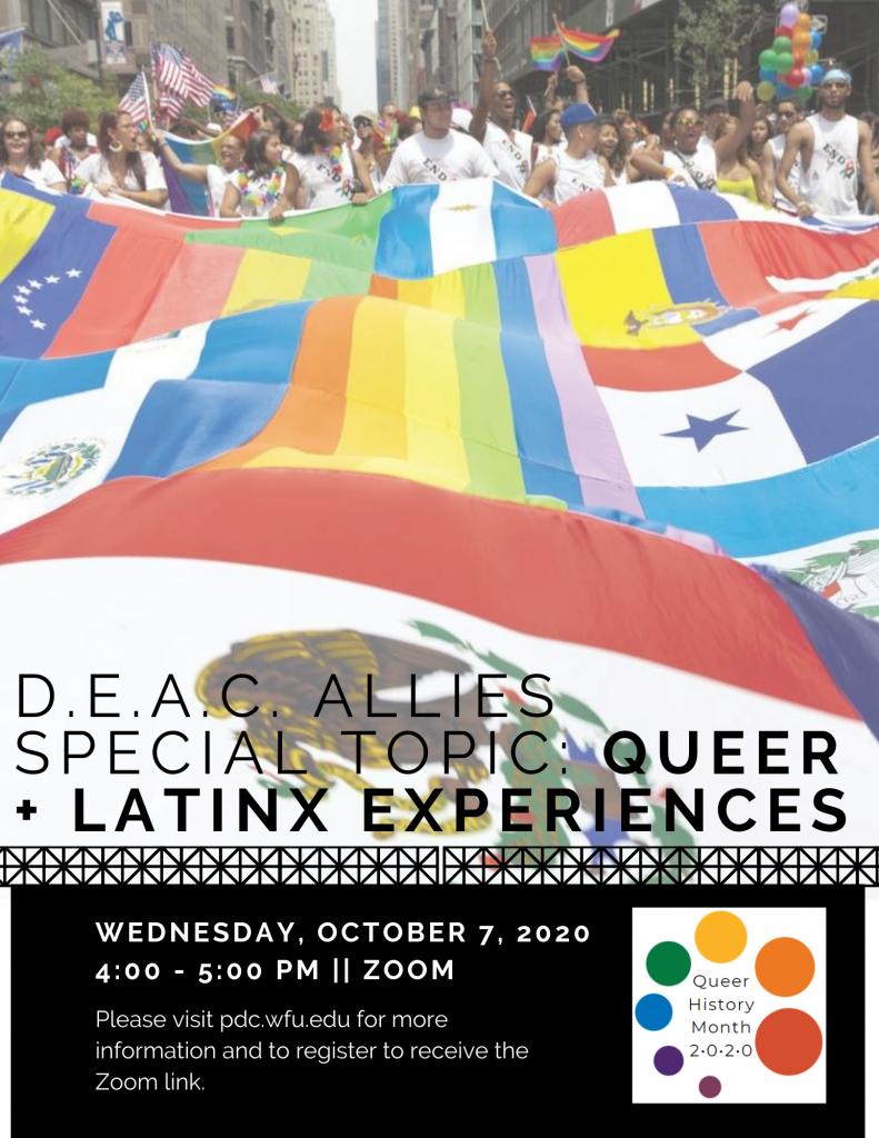 Flyer for Queer + Latinx DEAC Allies event described below