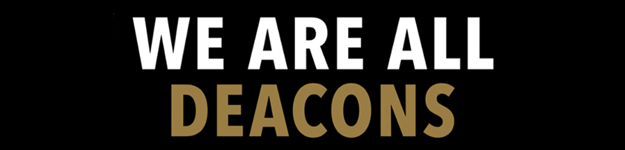 We are all Deacons