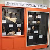 Un-Writing World History Exhibit