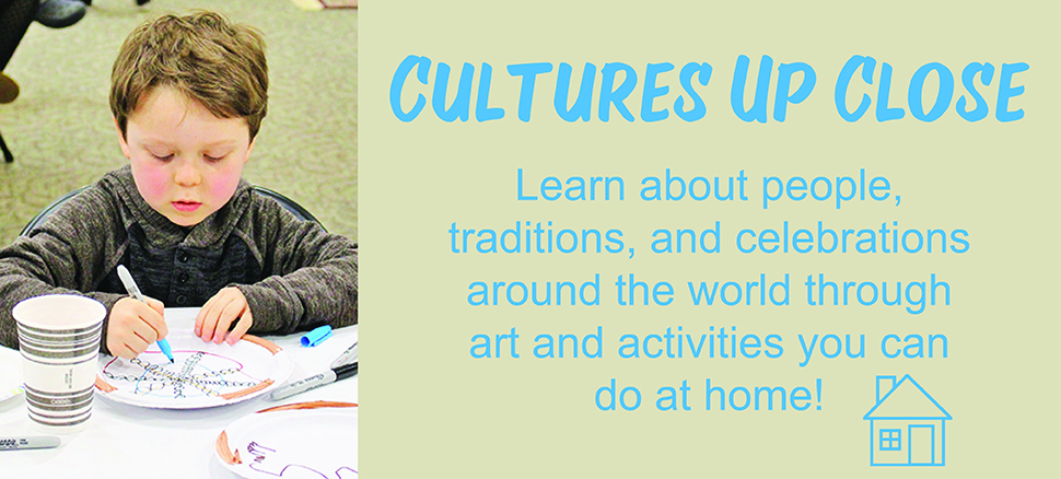 Cultures Up Close craft activities