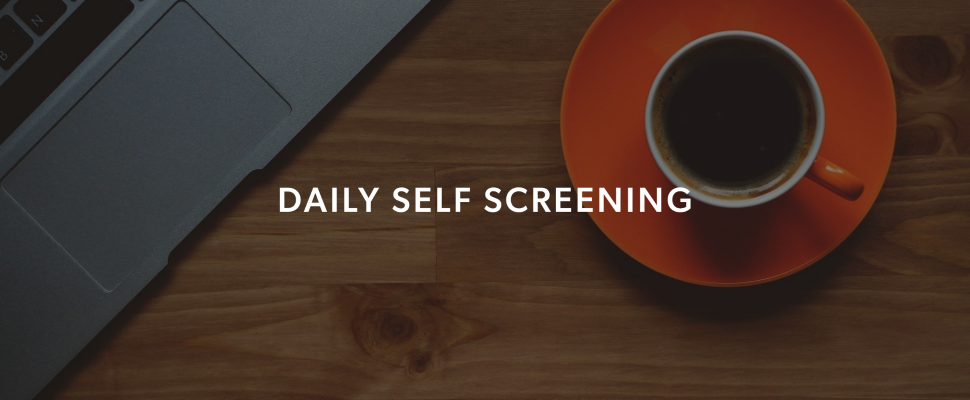 COVID Daily Self Screening Tool