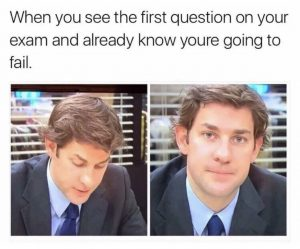 A finals week meme with Jim from the Office talking about failing the final exam