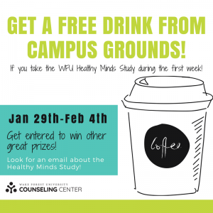 Students who complete the Healthy Minds survey this week will get a free drink at Campus Grounds